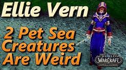 Ellie Vern WoW 2 Pet Leveling Strategy Pet Battle World Quest Sea Creatures Are Weird BFA