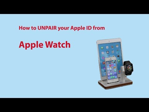 How To: Unpair Apple Watch From Apple ID
