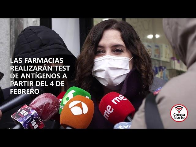Díaz Ayuso: test de antígenos gratuitos en farmacias y clínicas dentales