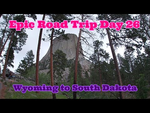 Epic Road Trip - Day 26 - Devils Tower, Belle Fourche SD The Center Of The USA, Spearfish Canyon, SD