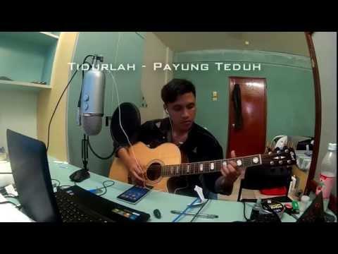 Payung Teduh - Tidurlah ( Acoustic Cover )