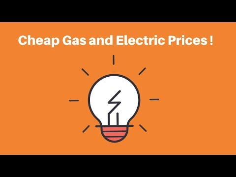 Cheap gas and electric prices