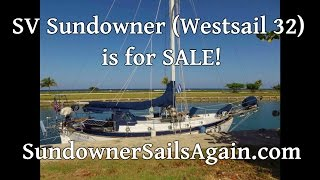 SV Sundowner (Westsail 32) is for SALE!