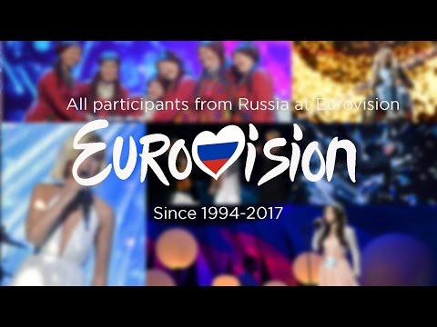 Russia In The Eurovision Song Contest 1994-2017 (All Participants From RUSSIA)