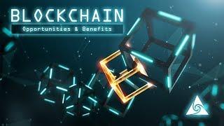 Blockchain Opportunities Benefits