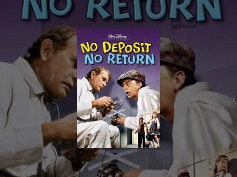 """No Deposit No Return"""