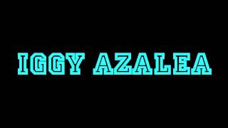 Iggy Azalea -  Fancy  instrumental