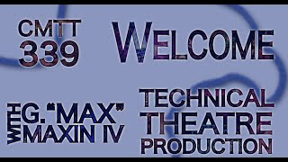 Technical Theatre Production Welcome Video