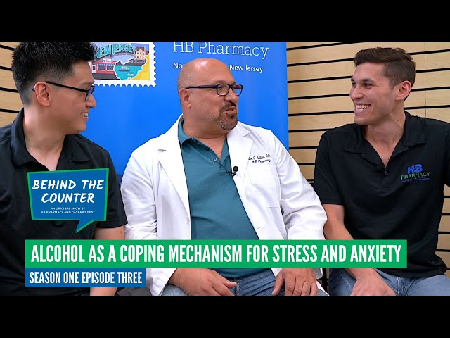 Season One Episode 3 Alcohol as a Coping Mechanism For Stress and Anxiety