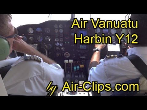 Air Vanuatu Harbin Y12 iV takeoff from exotic Tanna Island incl. cockpit & cabin views [AirClips]
