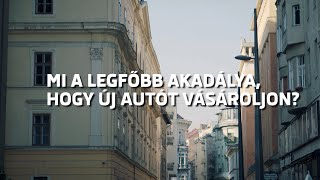 Mi a legfőbb akadálya, hogy új autót vásároljon? - ŠKODA Relax Bérleti Program