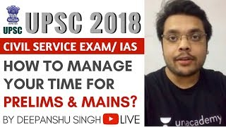 How to manage your time for UPSC CSE Prelims and Mains 2018?