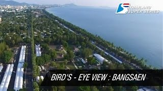 Bird's-Eye View | Thailand Super Series 2015