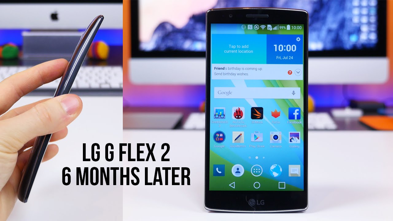 lg g flex 2 revisited 6 months later youtube