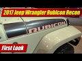 2017 Jeep Wrangler Rubicon Recon: First Look