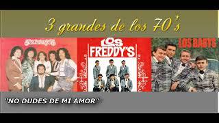 Download lagu TRES GRANDES GRUPOS DE LOS 70'S  LOS SOLITARIOS,LOS FREDDYS, LOS BABY'S