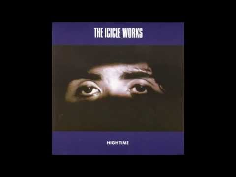 "Icicle Works – ""High Time"" (UK Beggars Banquet) 1987"