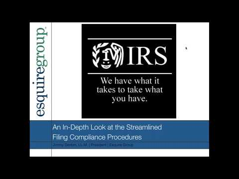 UPDATED!!! An In-Depth Look at the Streamlined Filing Compliance Procedures