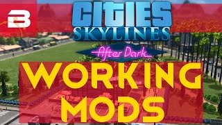 Cities Skylines After Dark Mods List (Compatible Mods Humorous Showcase)