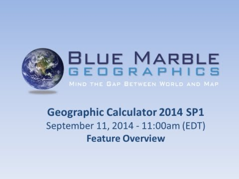 Geographic Calculator 2014 - Feature Overview