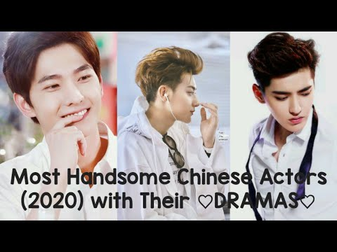 Most Handsome chinese Actors with Their Dramas.