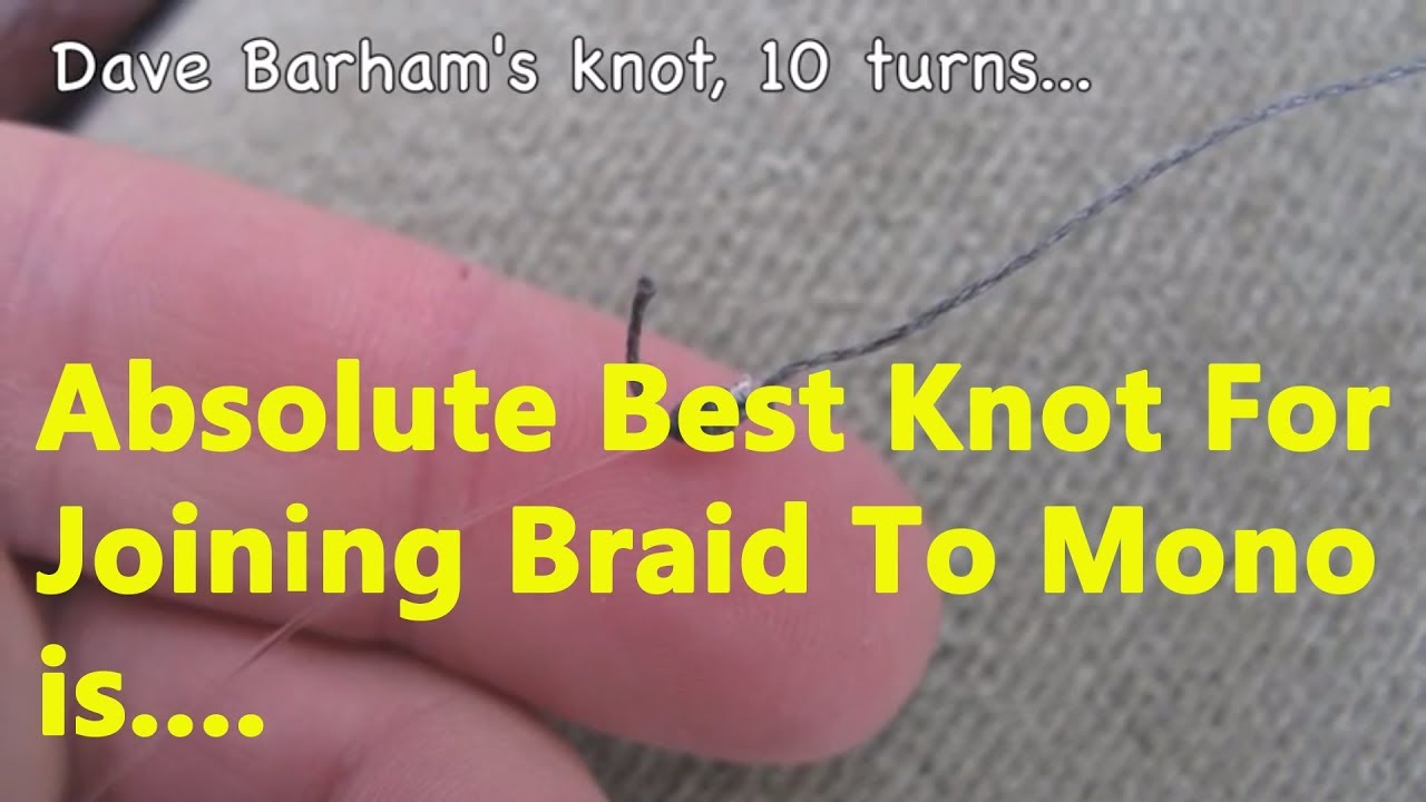 Knot wars braid to mono