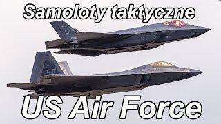 Samoloty taktyczne US Air Force (Komentarz) #gdziewojsko