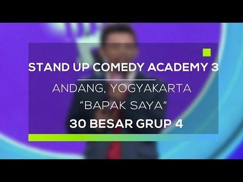 Stand Up Comedy Academy 3 : Andang, Yogyakarta - Bapak Saya