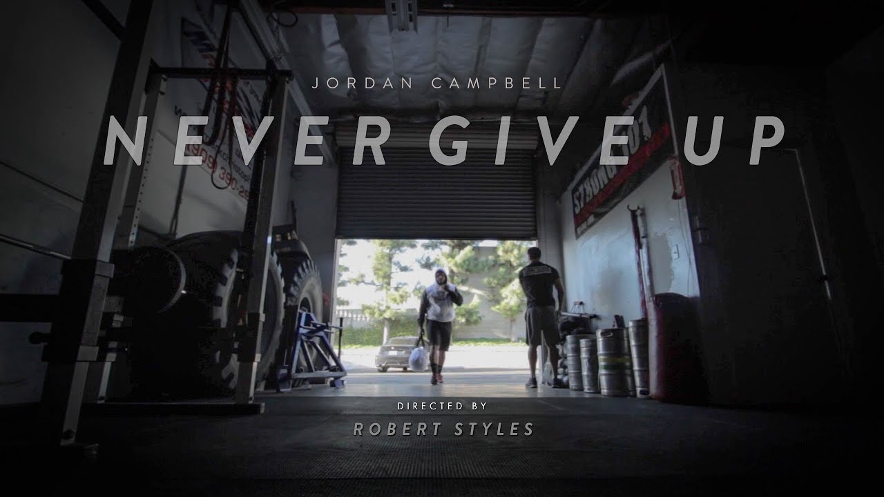 Gym Quotes Wallpaper Hd Episode 11 Nfl Jordan Campbell Never Give Up Part 1