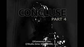 CONCLUSE - Part 4 - Dark Horrors