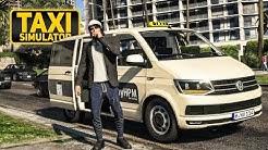 TAXI! Kein Trinkgeld für den Taxifahrer? Unterwegs im VW T6-TAXI | Der TAXI Simulator - GTA 5 #1