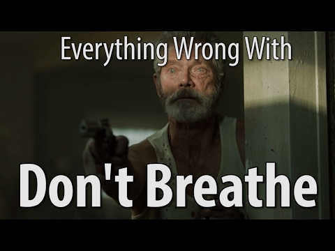 Everything Wrong With Don't Breathe In 15...