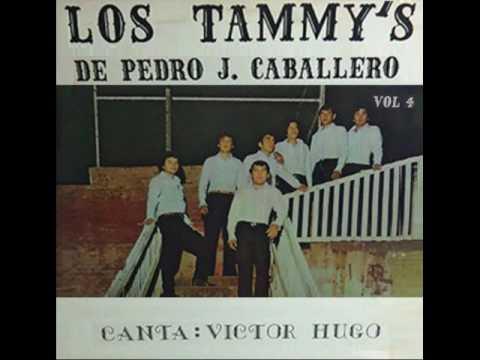 LOS TAMMY'S DE PEDRO JUAN CABALLERO - VOL.4 - Canta:Victor Hugo - Discos Melodias