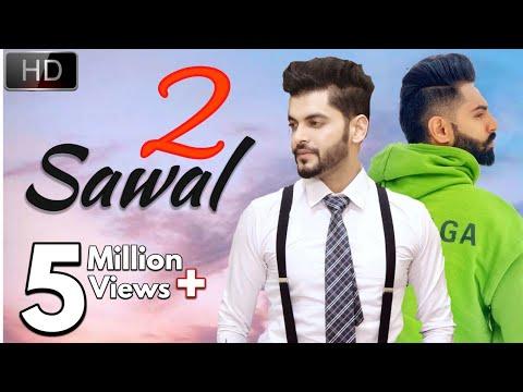SAWAL 2 - ( Full Song ) Sangram Hanjra | Parmish Verma | Jassi Bros | New Punjabi Song 2018 |