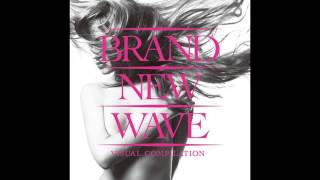 Part of the Omnibus album called BRAND NEW WAVE Released: 2013-03-1...