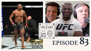 Francis Ngannou Interview w Teddy Atlas - Next Title Shot, Miocic vs Cormier, Mike Tyson & More
