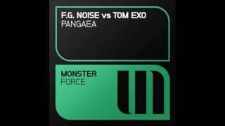 F.G. Noise vs Tom Exo - Pangaea (Extended Mix)