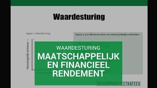 Waardesturing: maatschappelijk en financieel rendement