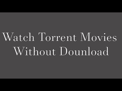 How to Watch Torrent Movie online without...