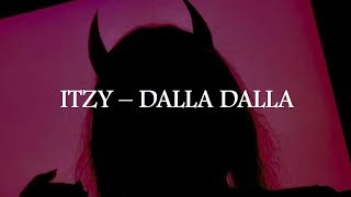 ITZY - DALLA DALLA Lyrics [HAN/INDO]