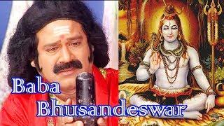 'Baba Bhusandeswara'Script-Dr Kartikeswar Patra//Direction-Dr. Pravash Acharya/Music-Manoj Sukla