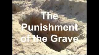 The Punishment of The Grave - Abu Khadeejah