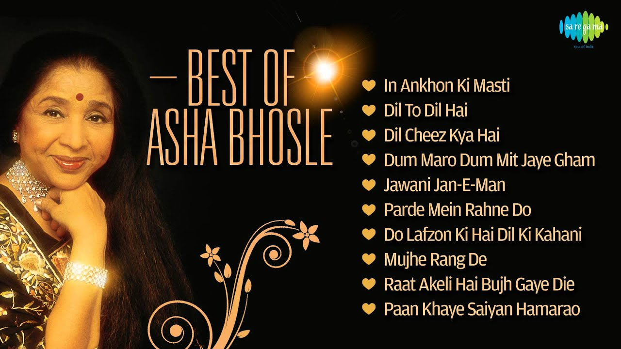 asha bhosle Listen to music from asha bhosle like dum maro dum, pt 1, mujhe rang de & more find the latest tracks, albums, and images from asha bhosle.