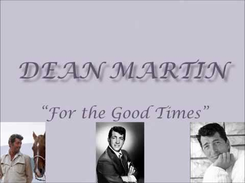 Dean Martin-For the Good Times (with Lyrics)