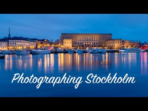 Photographing Stockholm: How to take good pictures in bad weather.