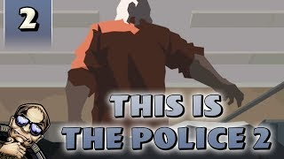 Let's Try: This is the Police 2 - He Had It Coming [Part 2]