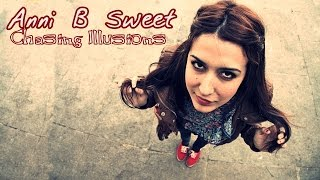 Anni B Sweet - Chasing Illusions (Letra En Español)