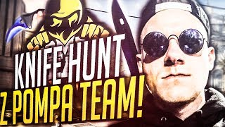 KNIFE HUNT Z POMPA TEAM!