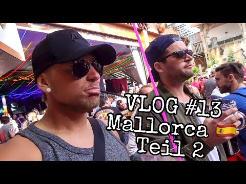 VLOG #13 | Mallorca Teil 2 - Saisonauftakt | Ballermann Mit Der Crew.