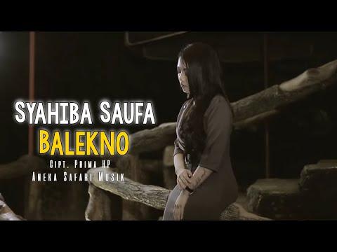 Syahiba Saufa - Balekno